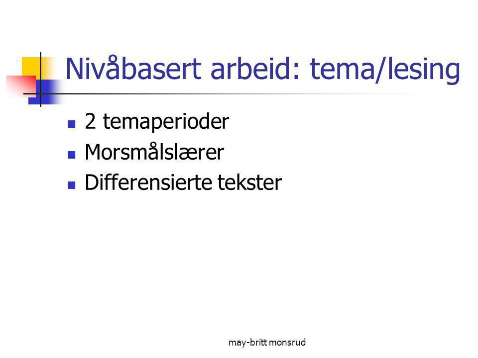 Nivåbasert arbeid: tema/lesing