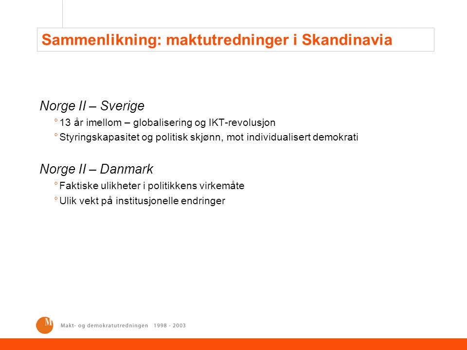 Sammenlikning: maktutredninger i Skandinavia