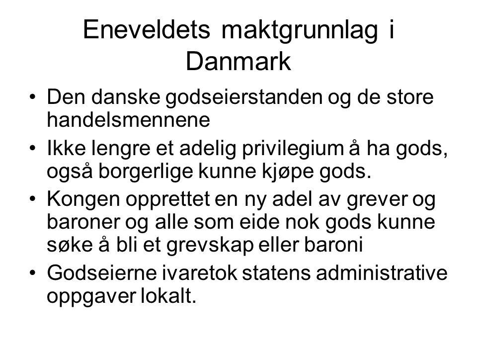 Eneveldets maktgrunnlag i Danmark