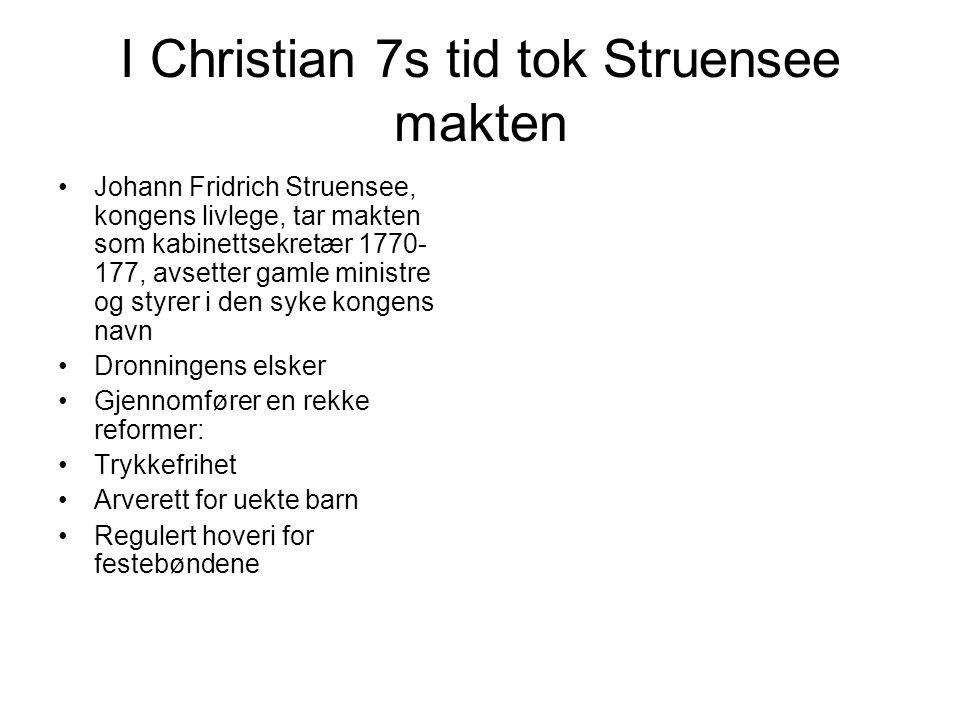 I Christian 7s tid tok Struensee makten