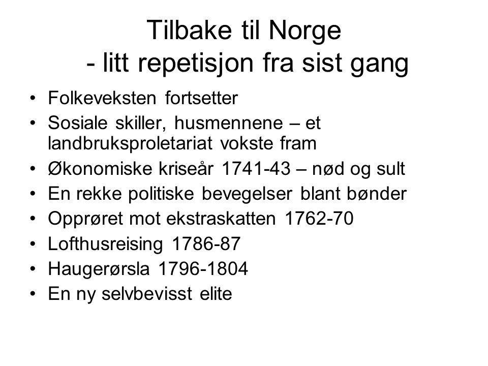 Tilbake til Norge - litt repetisjon fra sist gang