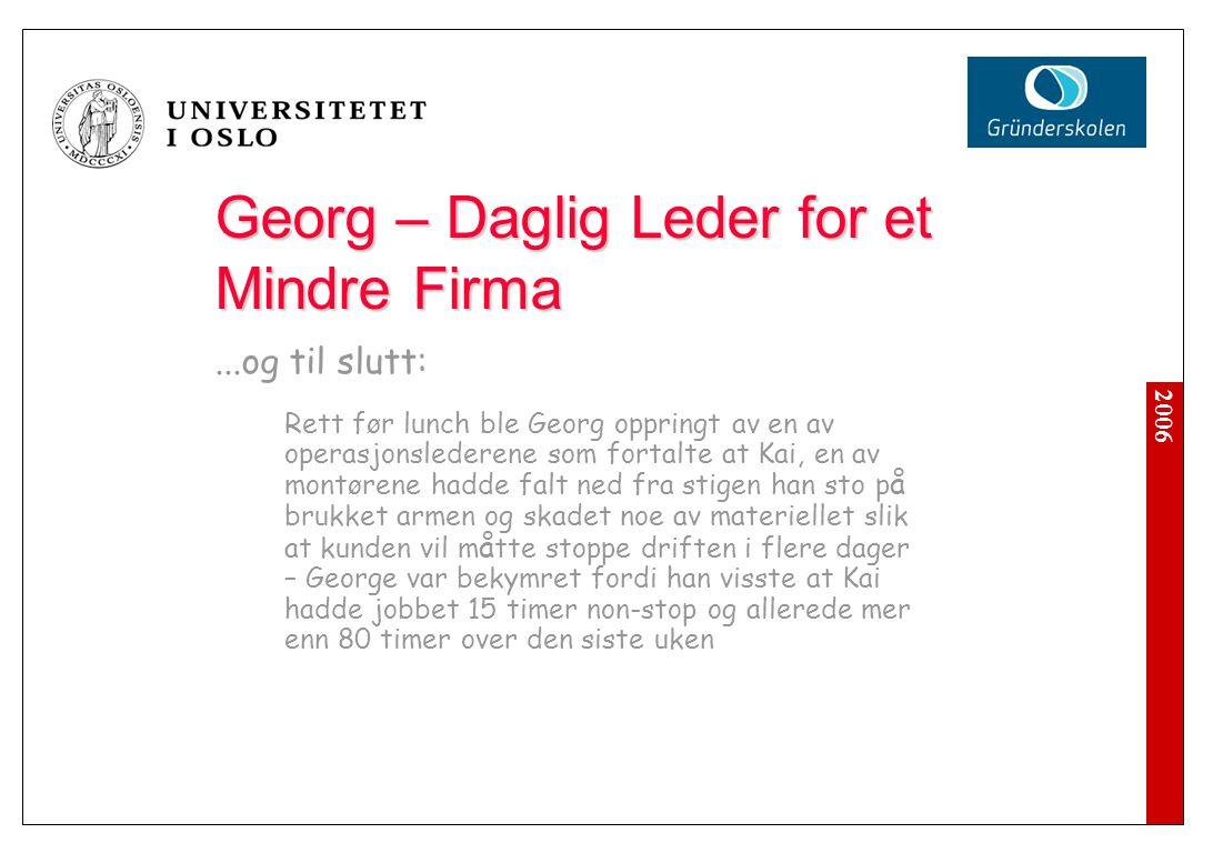 Georg – Daglig Leder for et Mindre Firma