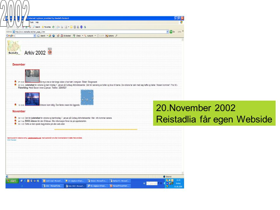 2002 20.November 2002 Reistadlia får egen Webside
