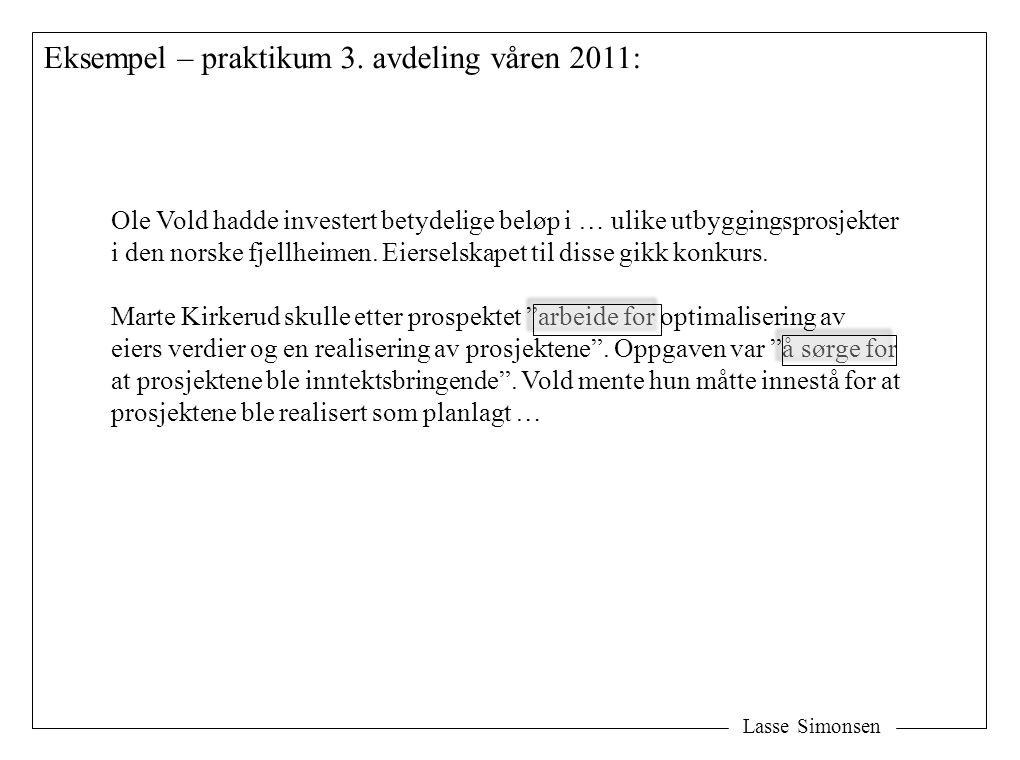 Eksempel – praktikum 3. avdeling våren 2011:
