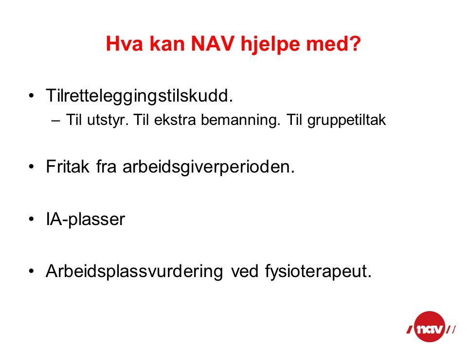 Hva kan NAV hjelpe med Tilretteleggingstilskudd.