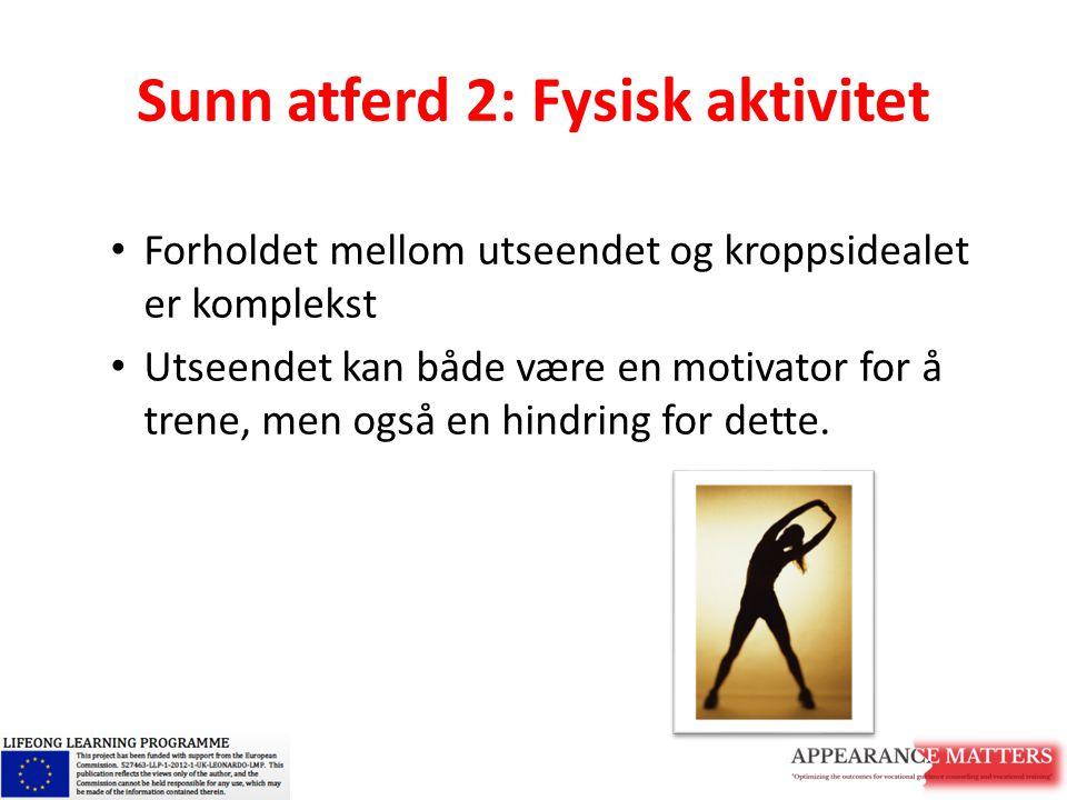 Sunn atferd 2: Fysisk aktivitet