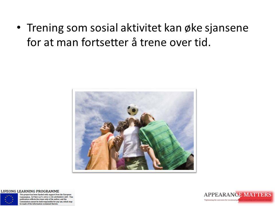 Trening som sosial aktivitet kan øke sjansene for at man fortsetter å trene over tid.