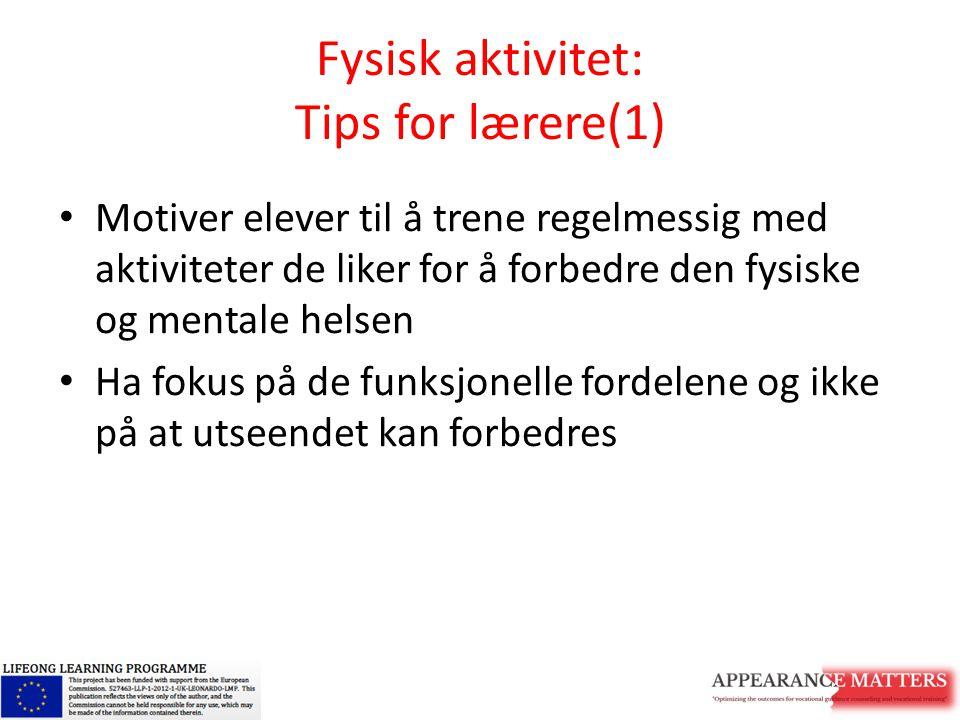 Fysisk aktivitet: Tips for lærere(1)