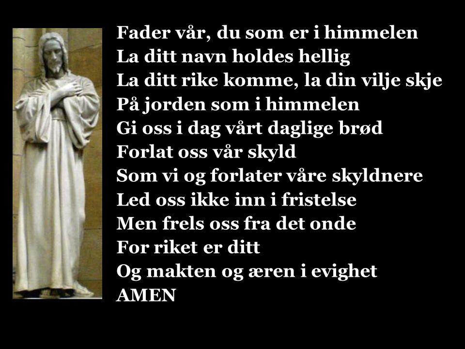 Fader vår, du som er i himmelen