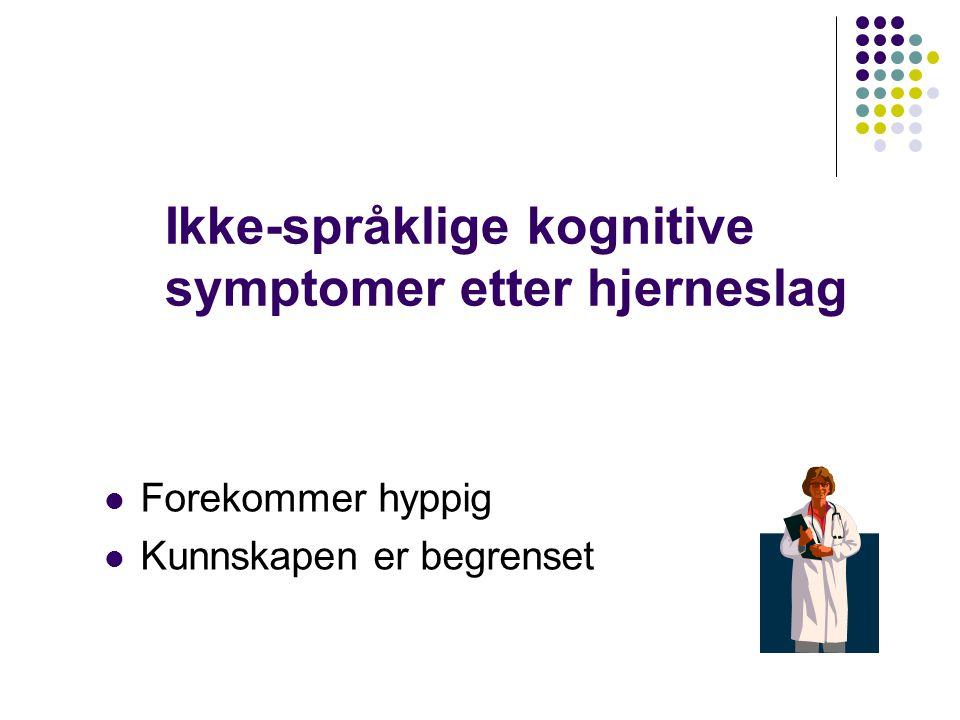 Ikke-språklige kognitive symptomer etter hjerneslag
