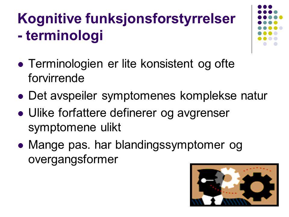 Kognitive funksjonsforstyrrelser - terminologi