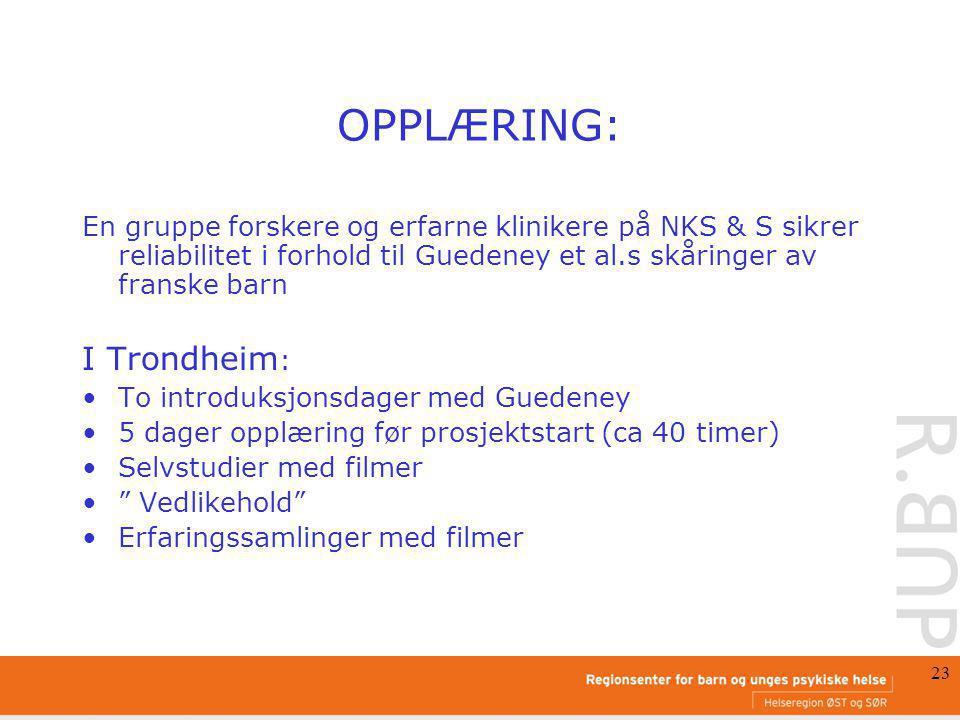 OPPLÆRING: I Trondheim: