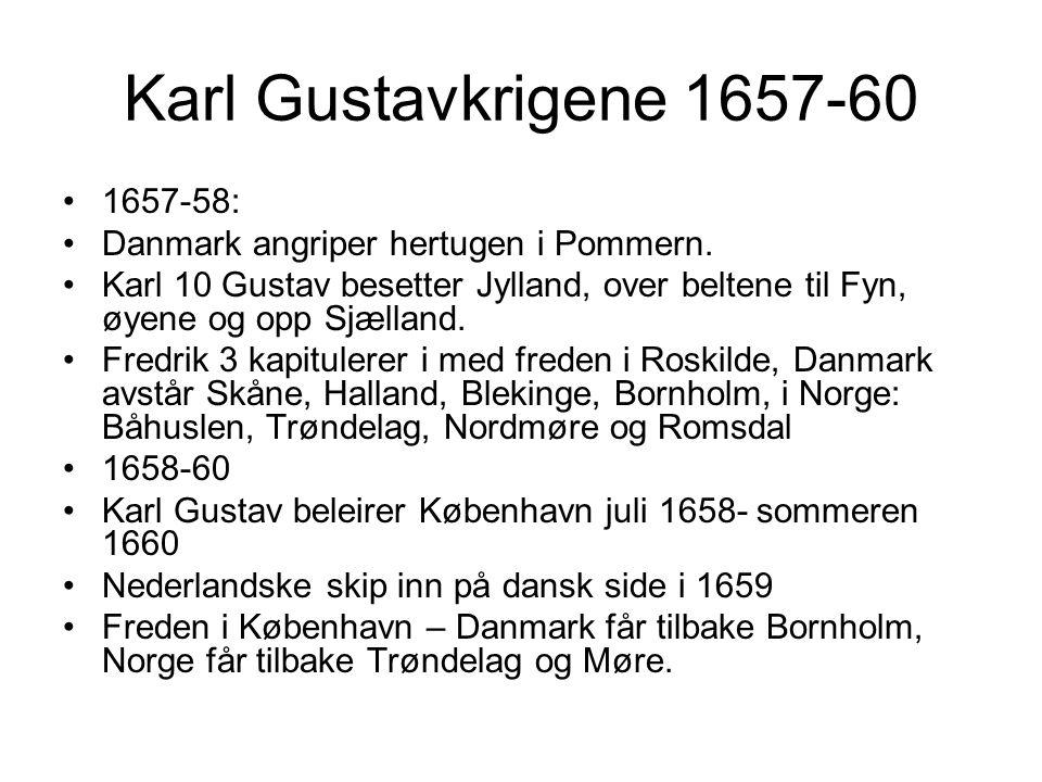 Karl Gustavkrigene 1657-60 1657-58: