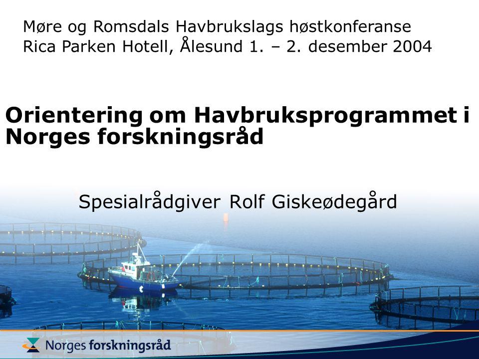 Orientering om Havbruksprogrammet i Norges forskningsråd