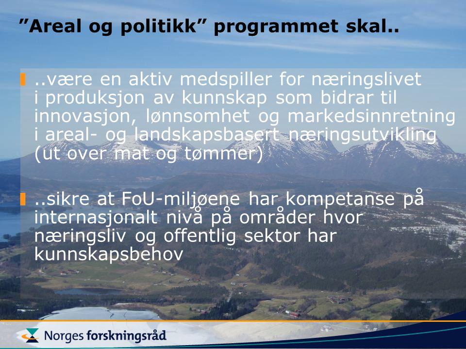 Areal og politikk programmet skal..