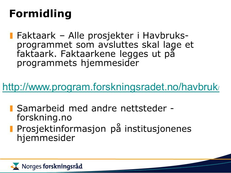 Formidling http://www.program.forskningsradet.no/havbruk/