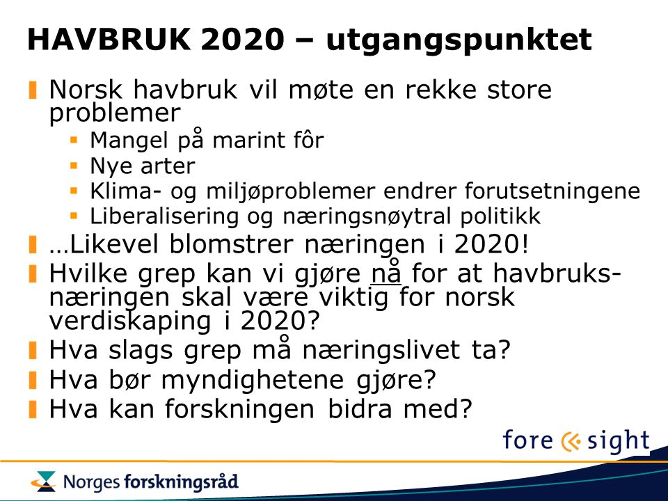 HAVBRUK 2020 – utgangspunktet