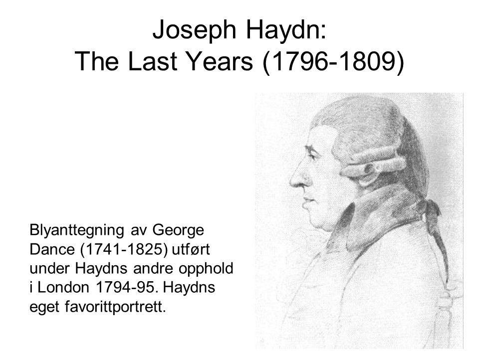 Joseph Haydn: The Last Years (1796-1809)