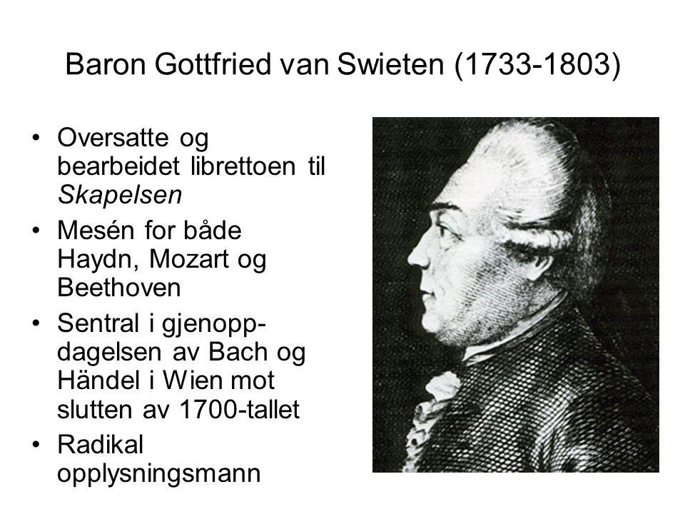 Baron Gottfried van Swieten (1733-1803)