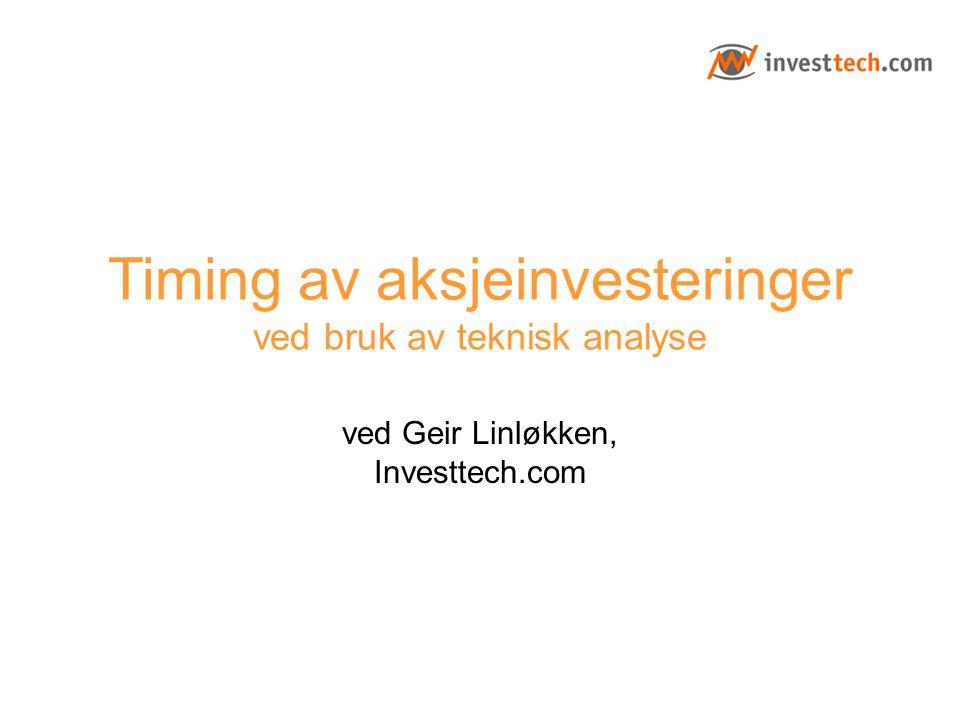Timing av aksjeinvesteringer ved bruk av teknisk analyse