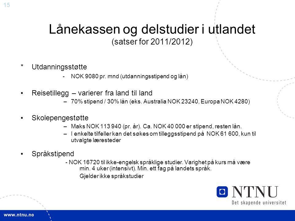 Lånekassen og delstudier i utlandet (satser for 2011/2012)