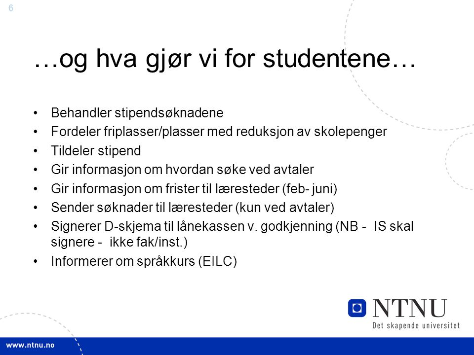 …og hva gjør vi for studentene…