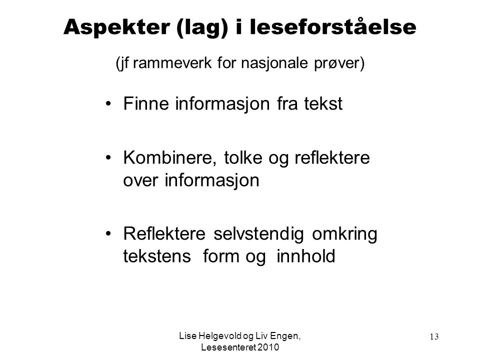 Aspekter (lag) i leseforståelse (jf rammeverk for nasjonale prøver)