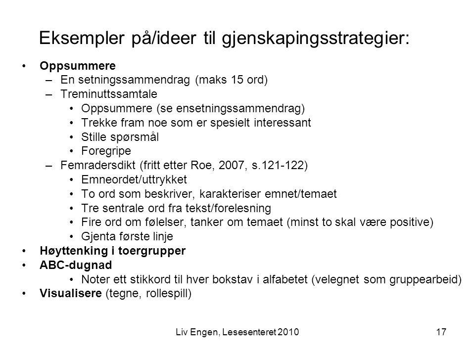 Eksempler på/ideer til gjenskapingsstrategier: