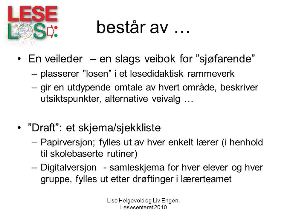 Lise Helgevold og Liv Engen, Lesesenteret 2010