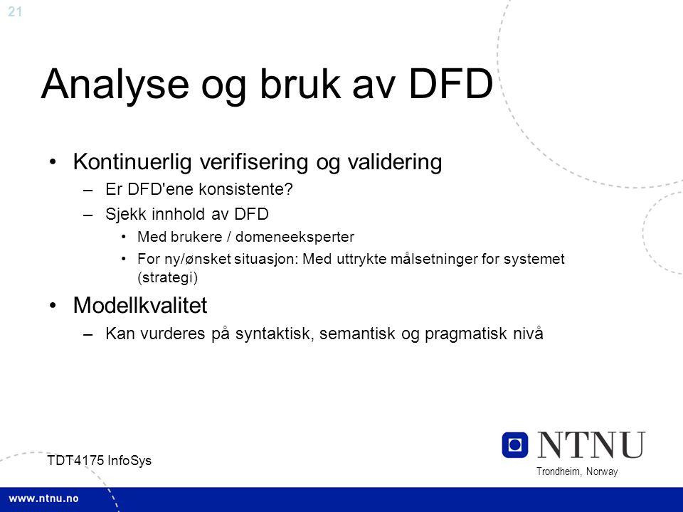 Analyse og bruk av DFD Kontinuerlig verifisering og validering