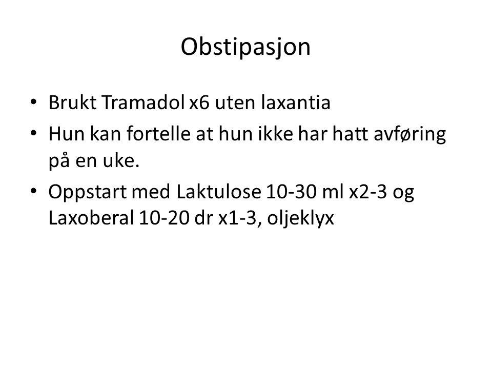 Obstipasjon Brukt Tramadol x6 uten laxantia