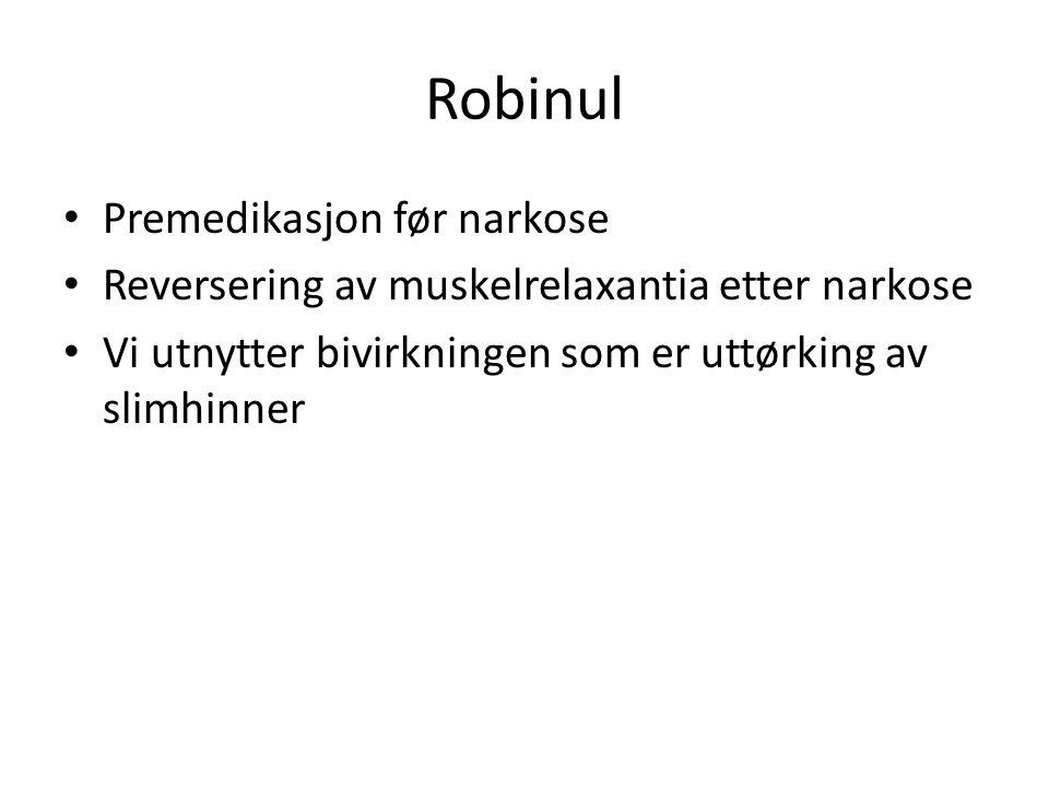 Robinul Premedikasjon før narkose