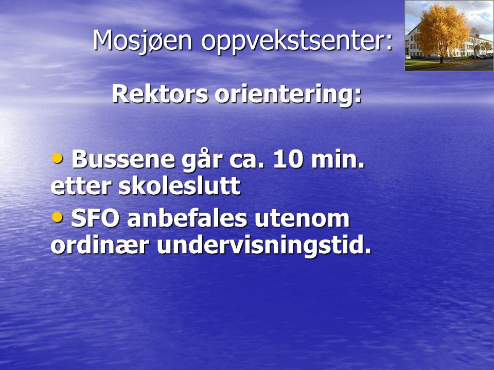 Mosjøen oppvekstsenter: