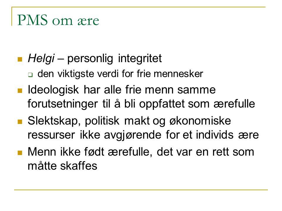 PMS om ære Helgi – personlig integritet