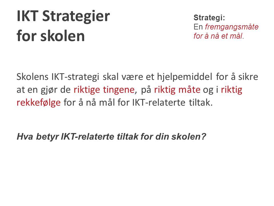 IKT Strategier for skolen