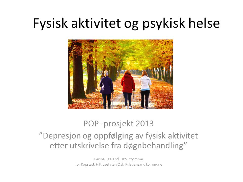 Fysisk aktivitet og psykisk helse