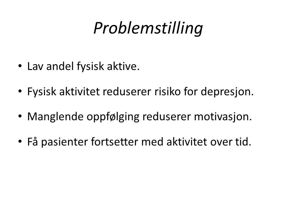 Problemstilling Lav andel fysisk aktive.