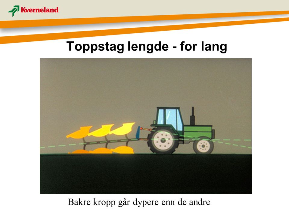 Toppstag lengde - for lang