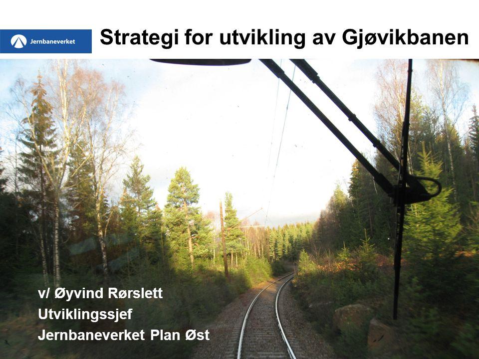 Strategi for utvikling av Gjøvikbanen