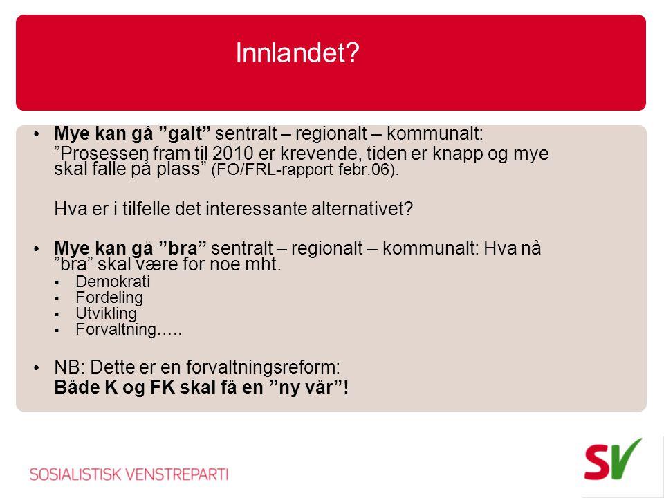 Innlandet Mye kan gå galt sentralt – regionalt – kommunalt: