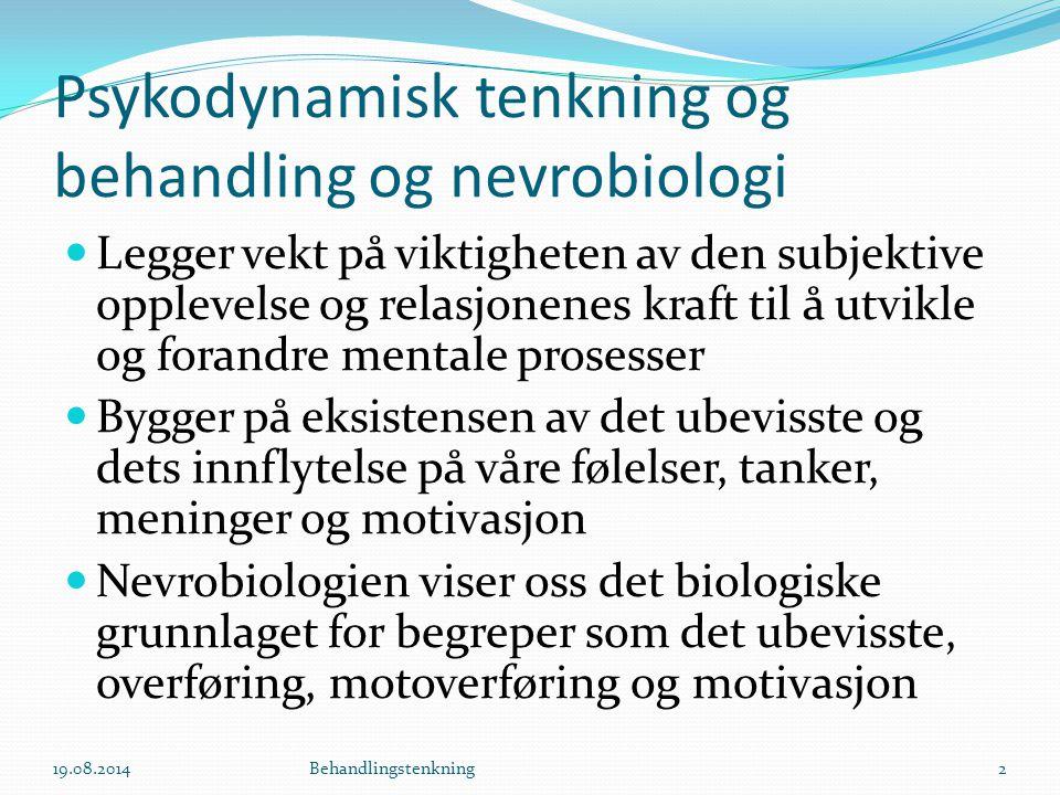 Psykodynamisk tenkning og behandling og nevrobiologi