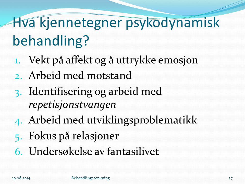 Hva kjennetegner psykodynamisk behandling