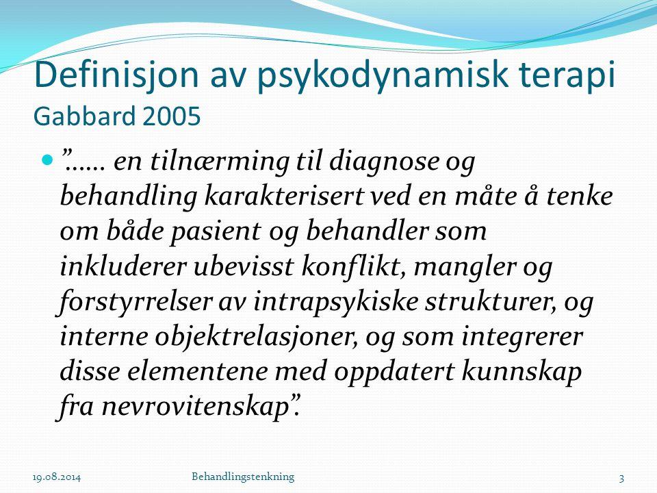 Definisjon av psykodynamisk terapi Gabbard 2005