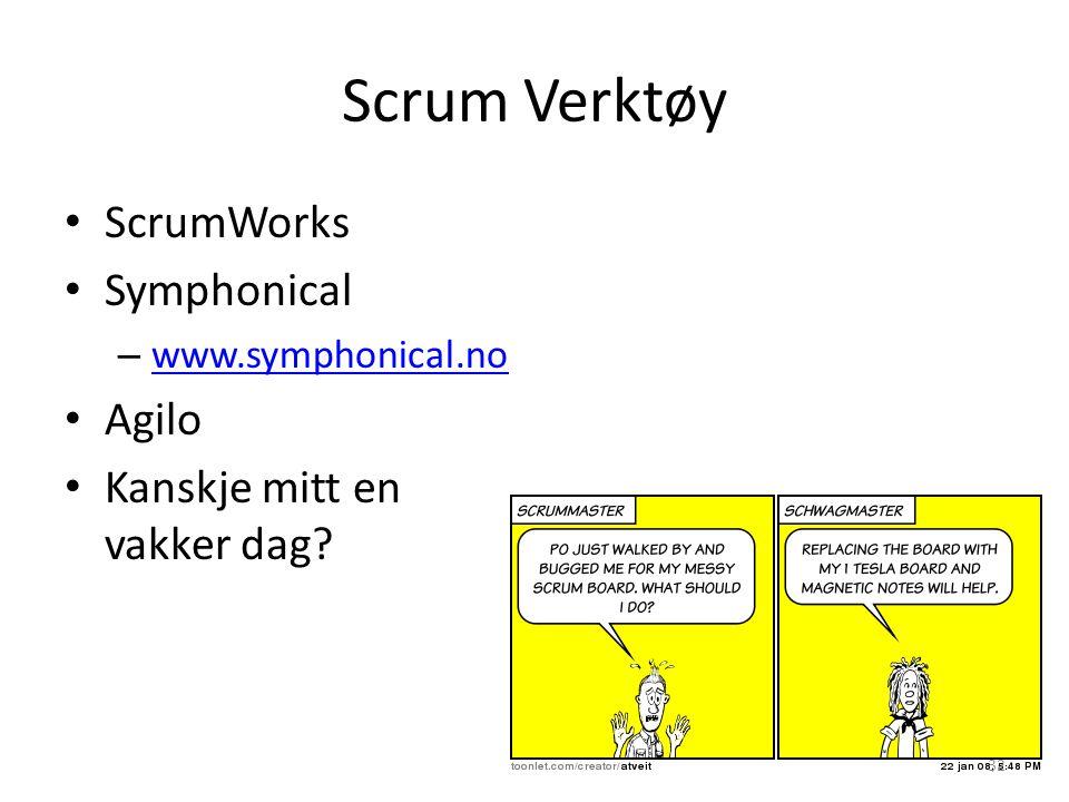 Scrum Verktøy ScrumWorks Symphonical Agilo Kanskje mitt en vakker dag