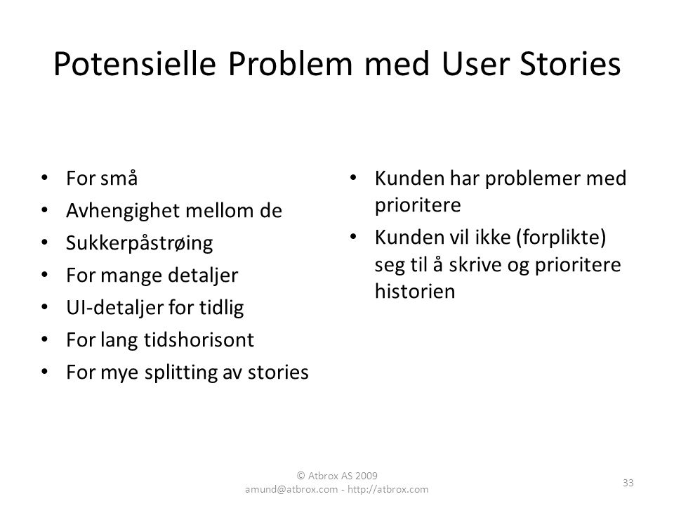 Potensielle Problem med User Stories