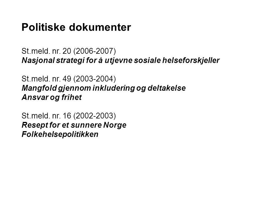 Politiske dokumenter St.meld. nr. 20 (2006-2007)