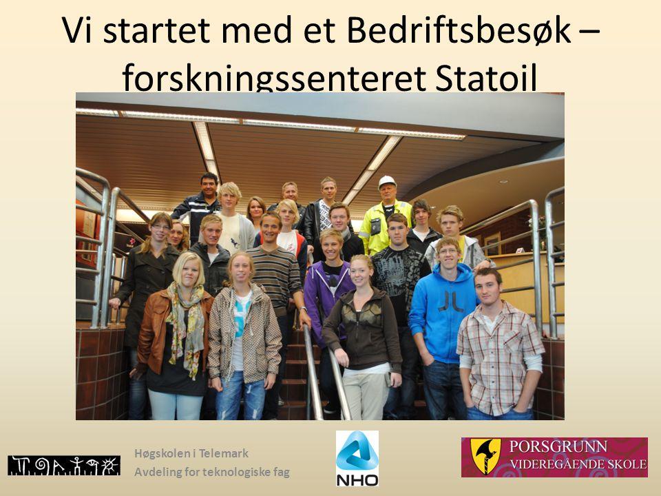 Vi startet med et Bedriftsbesøk – forskningssenteret Statoil