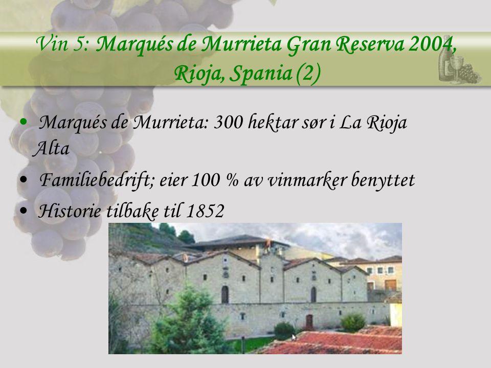Vin 5: Marqués de Murrieta Gran Reserva 2004, Rioja, Spania (2)