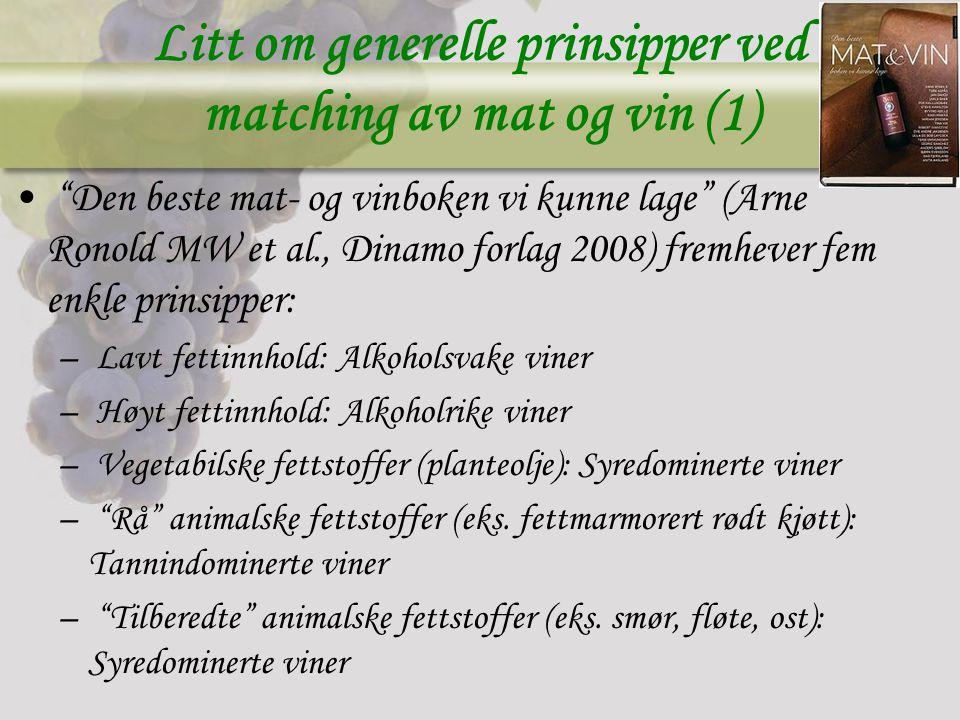 Litt om generelle prinsipper ved matching av mat og vin (1)
