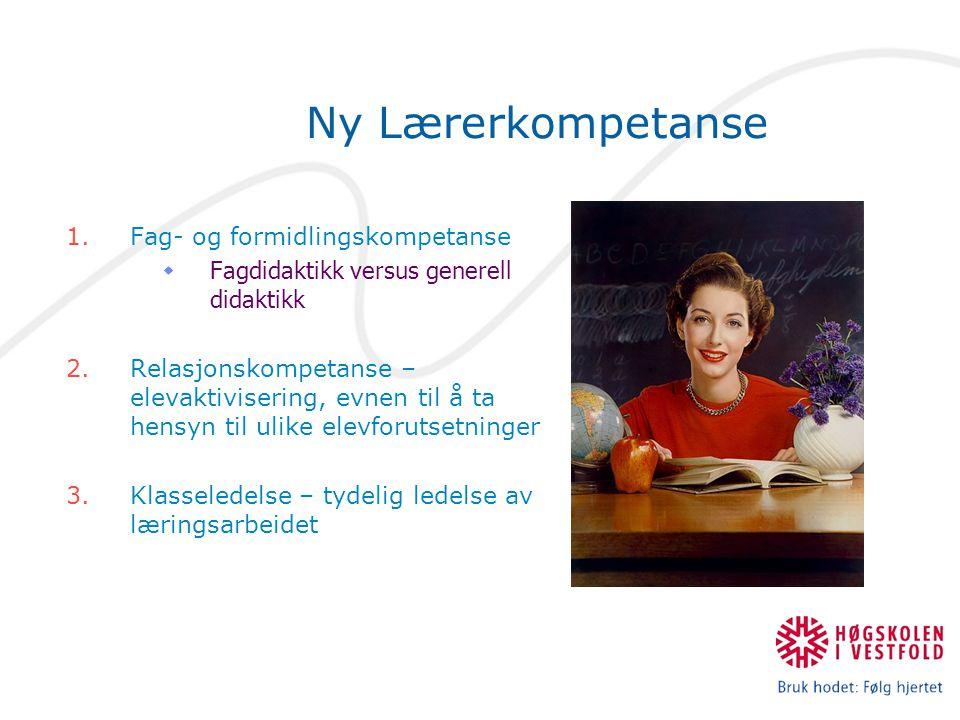 Ny Lærerkompetanse Fag- og formidlingskompetanse